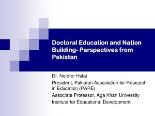 Doctoral Education and Nation Building- Perspectives from Pakistan