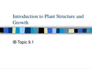 Introduction to Plant Structure and Growth