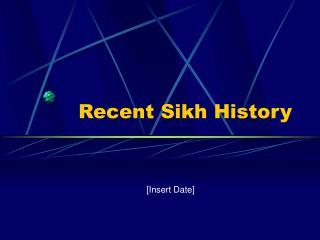 Recent Sikh History