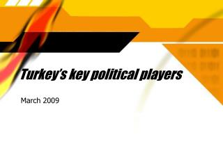 Turkey's key political players