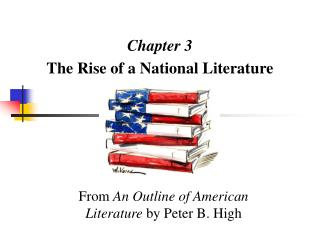 Chapter 3 The Rise of a National Literature