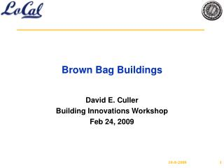 Brown Bag Buildings