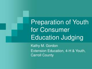 Preparation of Youth for Consumer Education Judging