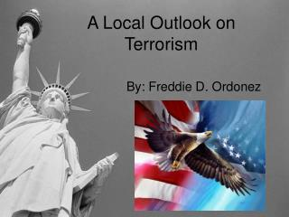 A Local Outlook on Terrorism