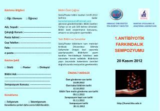 1.ANTİBİYOTİK FARKINDALIK SEMPOZYUMU 20 Kasım 2012