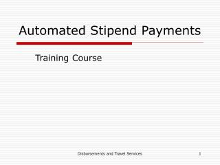 Automated Stipend Payments