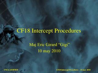 CF18 Intercept Procedures