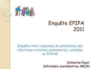 Enquête EPIPA 2011