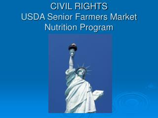 CIVIL RIGHTS USDA Senior Farmers Market Nutrition Program