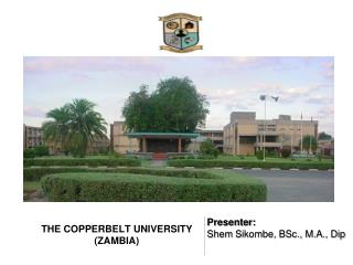 THE COPPERBELT  UNIVERSITY (ZAMBIA)