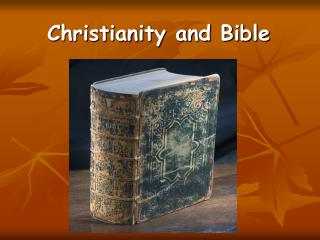 Christianity and Bible