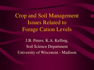 Crop and Soil Management Issues Related to  Forage Cation Levels