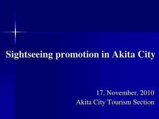 Sightseeing promotion in Akita City