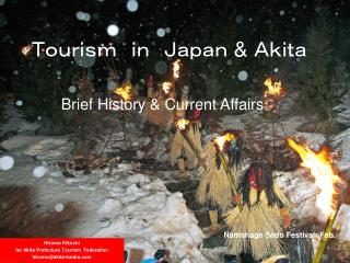 Tourism in Japan  &  Akita