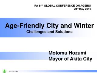Age-Friendly City and Winter Challenges and Solutions