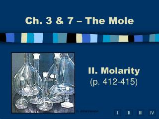II. Molarity (p. 412-415)