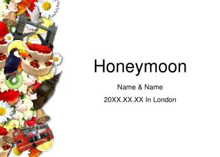 Honeymoon Name & Name 20XX.XX.XX In London