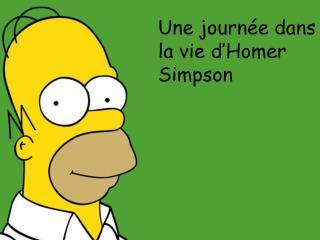 Une journée dans la vie d'Homer Simpson