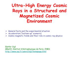 Ultra-High Energy Cosmic Rays in a Structured and Magnetized Cosmic Environment
