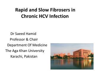 Rapid and Slow  Fibrosers  in      	     Chronic HCV Infection