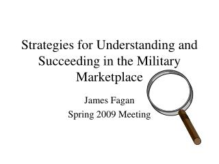 Strategies for Understanding and Succeeding in the Military Marketplace