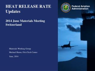 HEAT  RELEASE RATE  Updates 2014 June Materials Meeting Switzerland