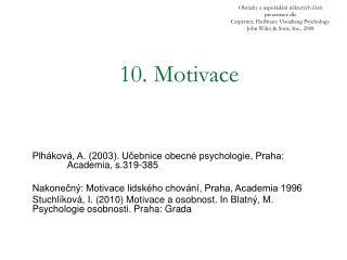 10. Motivace