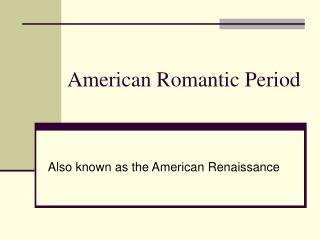 American Romantic Period