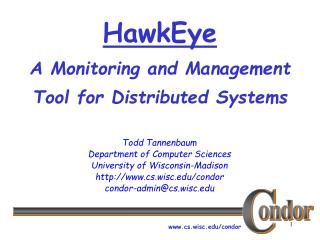 HawkEye A Monitoring and Management Tool for Distributed Systems