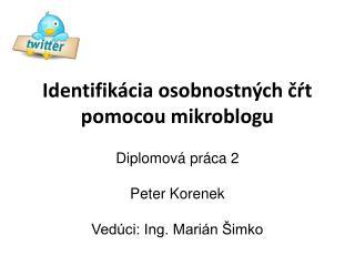 Identifikácia osobnostných čŕt pomocou mikroblogu