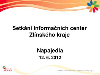 Setkání informačních center Zlínského kraje