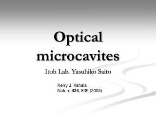 Optical microcavites