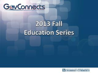 2013 Fall  Education Series