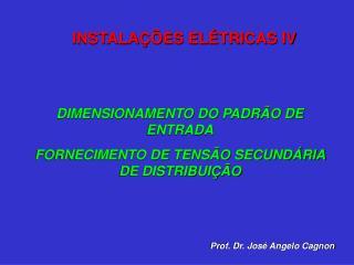 DIMENSIONAMENTO DO PADRÃO DE ENTRADA FORNECIMENTO DE TENSÃO SECUNDÁRIA DE DISTRIBUIÇÃO