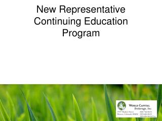 New Representative Continuing Education Program