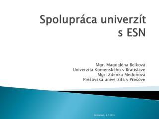 Spolupráca univerzít  s ESN