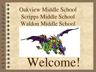 Oakview Middle School Scripps Middle School Waldon Middle School