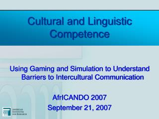 Cultural and Linguistic  Competence
