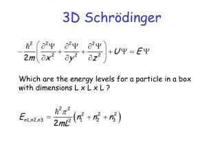 3D Schrödinger