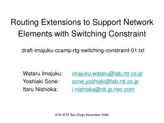 Routing Extensions to Support Network Elements with Switching Constraint