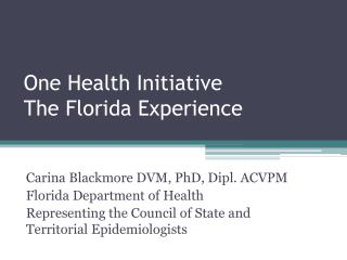 One Health Initiative The Florida Experience