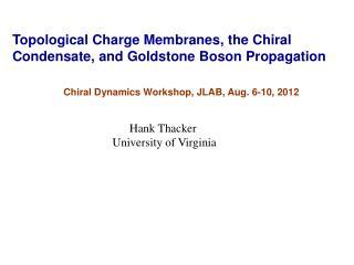 Hank Thacker  University of Virginia