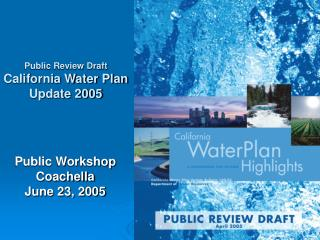 Public Workshop Coachella June 23, 2005