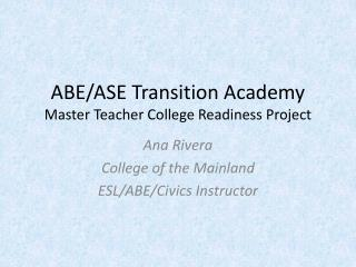 ABE/ASE Transition Academy Master Teacher College Readiness Project