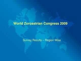 World Zoroastrian Congress 2009