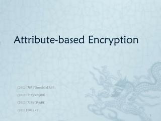 Attribute-based Encryption