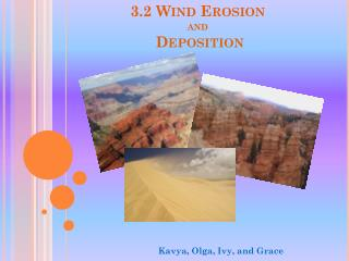 3.2 Wind Erosion  and Deposition