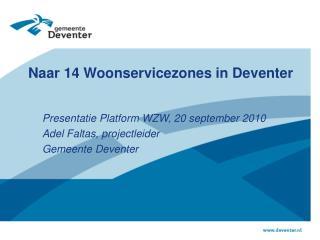 Naar 14 Woonservicezones in Deventer