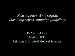 Management of sepsis Surviving sepsis campaign guidelines