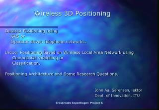 Wireless 3D Positioning